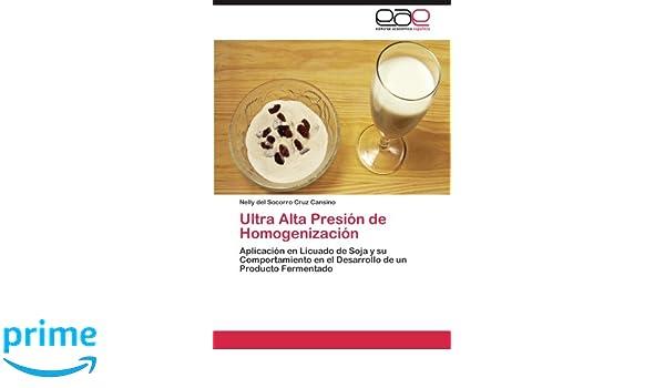 Ultra Alta Presion de Homogenizacion: Amazon.es: Nelly Del ...