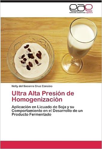 Ultra Alta Presión de Homogenización: Aplicación en Licuado ...