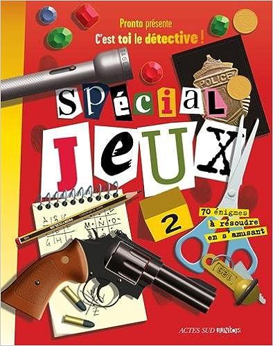 C'est toi le détective ! : Spécial jeux, volume 2 epub pdf