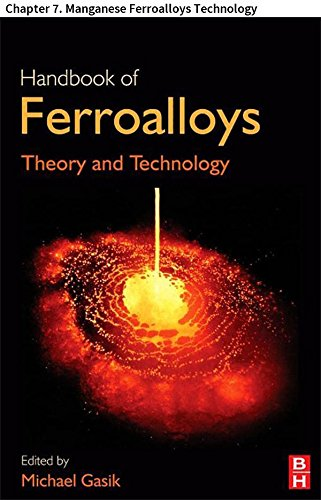 Handbook of Ferroalloys: Chapter 7. Manganese Ferroalloys Technology
