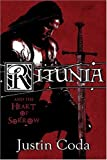 Ritunia and the Heart of Sorrow, Justin Courtney, 1424167248