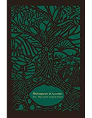 Shakespeare in Autumn (Seasons Edition - Fall): Select Plays and the Complete Sonnets