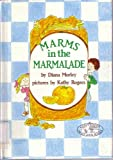Marms in the Marmalade, Diana Morley, 0876142587