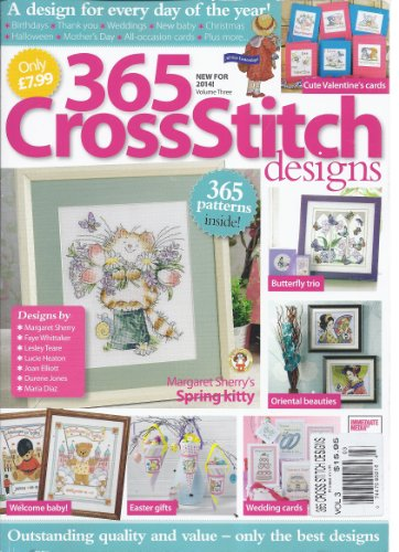 365 Cross Stitch Designs Magazine (Volume 3) (Cross Stitch Margaret Sherry)