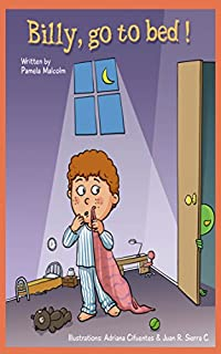 Billy Go To Bed: Bedtime Story For Children by Pamela Malcolm ebook deal