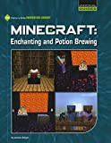 img - for Minecraft: Enchanting and Potion Brewing (21st Century Skills Innovation Library: Unofficial Guides) book / textbook / text book