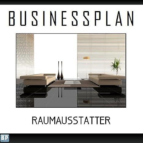 Businessplan Vorlage - Existenzgründung Raumausstatter Start-Up ...