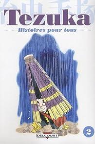 Histoires pour tous, Tome 2 : par Osamu Tezuka