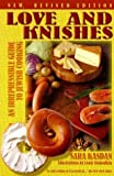 img - for Love and Knishes: An Irrepressible Guide to Jewish Cooking by Sara Kasdan (1997-12-01) book / textbook / text book