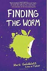 Finding the Worm by Mark Goldblatt (10-Feb-2015) Hardcover Hardcover