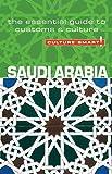 Saudi Arabia - Culture Smart!: the essential guide to customs & culture.