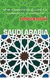Saudi Arabia - Culture Smart! The Essential Guide to Customs & Culture