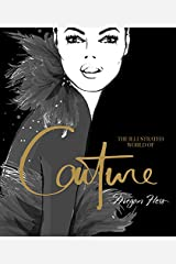 Illustrated World of Couture Hardcover