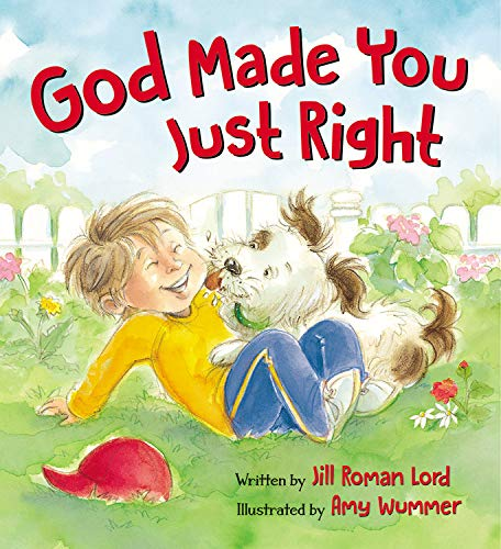 God Made You Just Right -