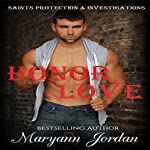 Honor Love: Saints Protection & Investigations | Maryann Jordan