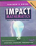 img - for IMPACT Mathematics, Algebra and More for the Middle Grades, Teacher's Guide, Course 2, Volume B book / textbook / text book