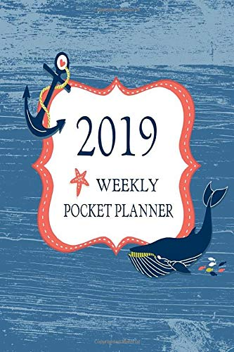 2019 Weekly Pocket Planner: Blue Whale Small Size Lined Days Weekly Two Page Pocket Size Calendar For Appointments (Organizers And Agendas - Travel Size) by Sharon Amunet