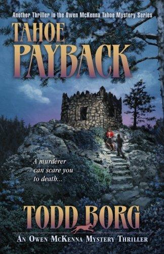 Tahoe Payback (An Owen McKenna Mystery Thriller) (Volume 15)