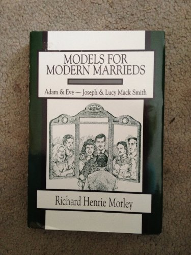 Models For Modern Marrieds: Adam & Eve and Joseph & Lucy Mack Smith (The Plaza Salt Lake City)