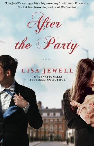 Book cover from After the Party: A Novel by Lisa Jewell