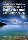Book Cover for Das Mysterium der Dualseelen und Zwillingsseelen