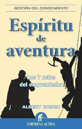 Espiritu de aventura (Gestion Del Conocimiento / Knowledge Management)  [Albert Riera] (Tapa Blanda)