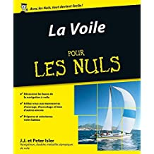 La Voile Pour les Nuls, 2ème édition (French Edition)