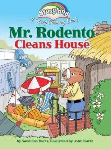Download Storyland: Mr. Rodento Cleans House: A Story Coloring Book PDF