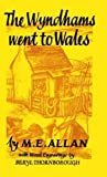 img - for The Wyndhams Went to Wales book / textbook / text book