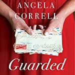 Guarded | Angela Correll