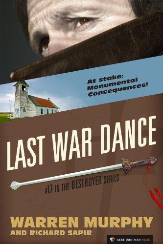 Last War Dance (The Destroyer Book 17)