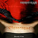 Grotesque: Forced by Consent   Amanda Close