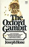 The Oxford Gambit, Joseph Hone, 0449244369