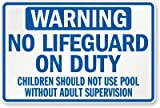No Lifeguard on Duty, Children Should Not Use Pool Without Adult Supervision (Texas) Sign, 36'' x 24''
