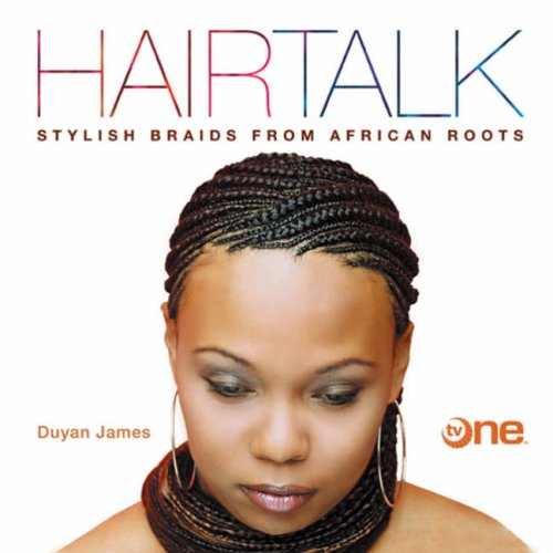 Search : Hairtalk: Stylish Braids from African Roots