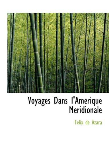 Voyages Dans I'am Rique M Ridionale (French Edition) pdf epub