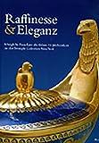img - for Raffinesse and Eleganz: K nigliche Porzellane des fruehen 19. Jahrhunderts aus einer amerikanischen Privatsammlung (German Edition) book / textbook / text book