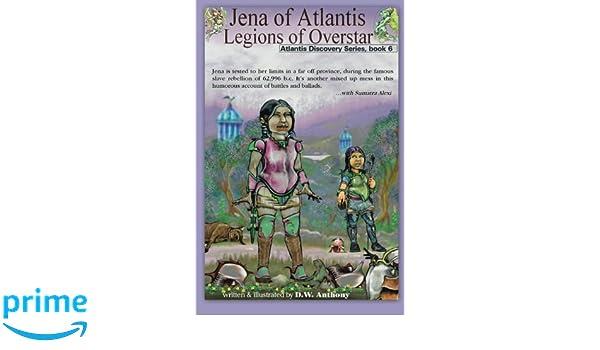 Jena of Atlantis, Legions of Overstar