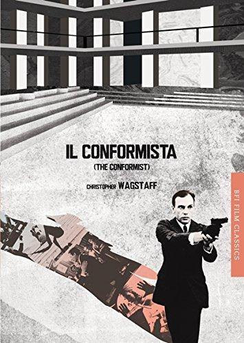 Il conformista (The Conformist) (BFI Film Classics)