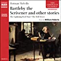 Bartleby the Scrivener and Other Stories Audiobook by Herman Melville Narrated by William Roberts