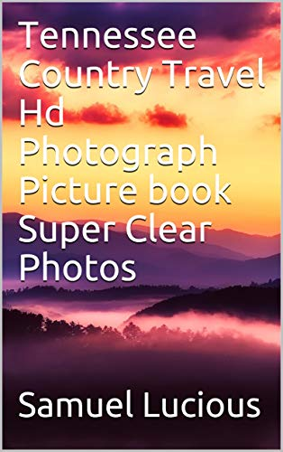 Tennessee Country Travel Hd Photograph Picture book Super Clear Photos