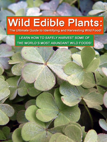 Amazon Com Wild Edible Plants The Ultimate Guide To