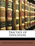 Tractate of Education, John Milton and Edward Ellis Morris, 1147184755