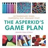 The Asperkid's Game Plan