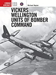 Vickers Wellington Units of Bomber Command