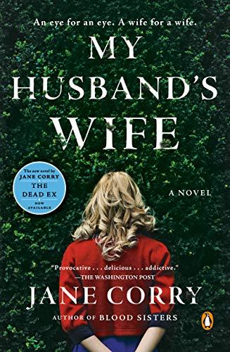My Husband's Wife: A Novel by [Corry, Jane]