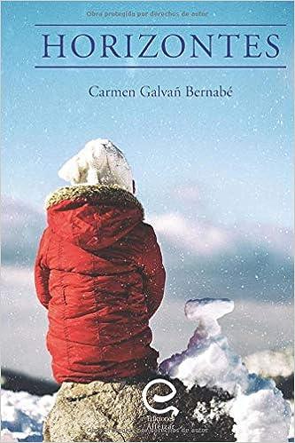 Horizontes: Historias para reflexionar sobre el sentido de la vida (Spanish Edition) (Spanish)