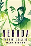 img - for Neruda: The Poet's Calling book / textbook / text book