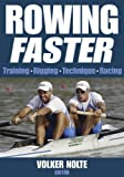 Rowing Faster 1st edition by Nolte, Volker (2004) Paperback
