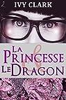 La Princesse et le Dragon par Clark